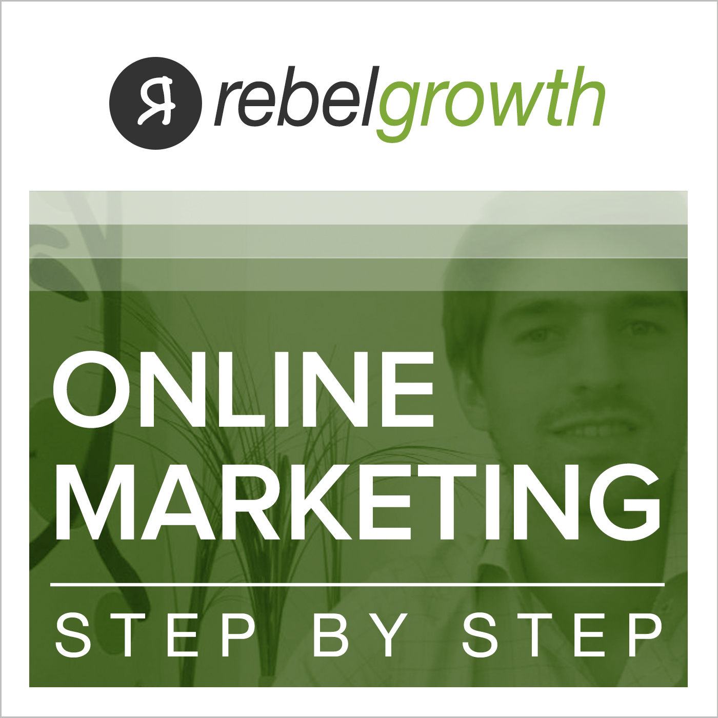 The Rebel Growth Podcast: Online Marketing, Entrepreneurship, Growth Hacking, Blogging, SEO, Social Media,